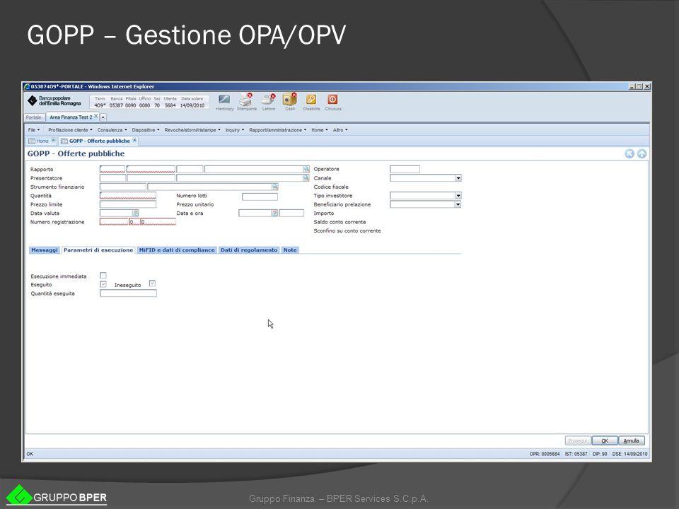 Gruppo Finanza – BPER Services S.C.p.A. GOPP – Gestione OPA/OPV