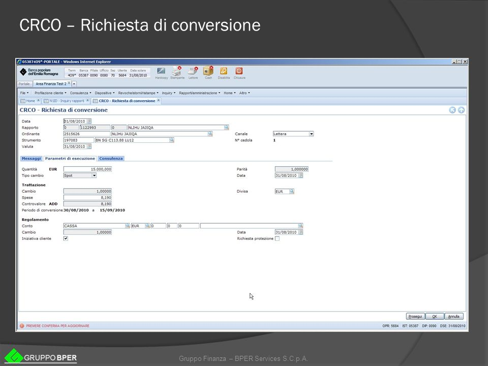 Gruppo Finanza – BPER Services S.C.p.A. CRCO – Richiesta di conversione