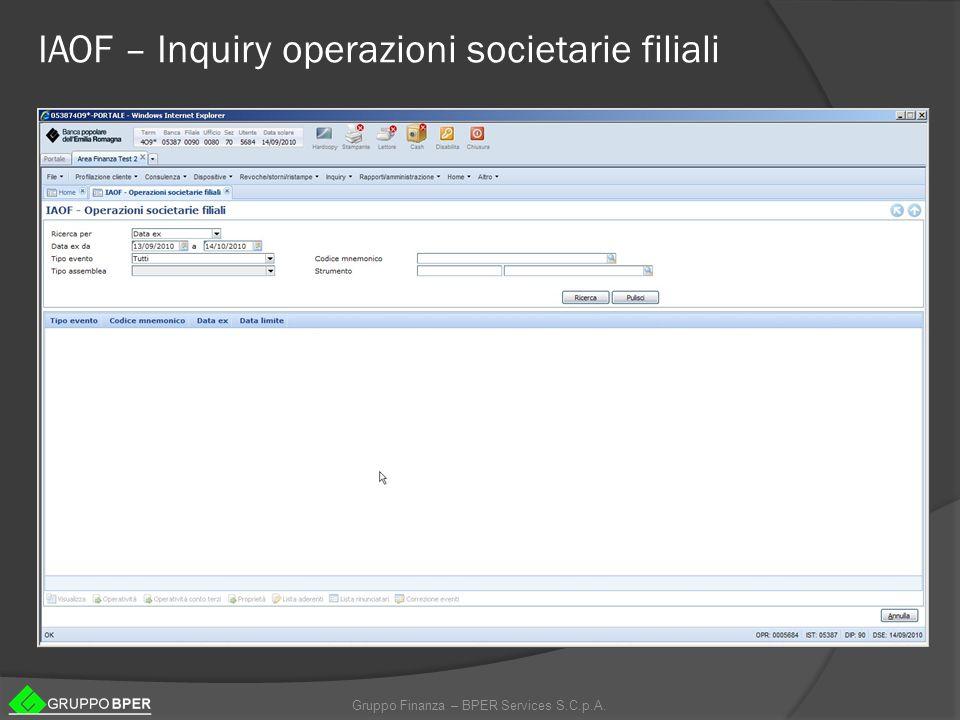 Gruppo Finanza – BPER Services S.C.p.A. IAOF – Inquiry operazioni societarie filiali