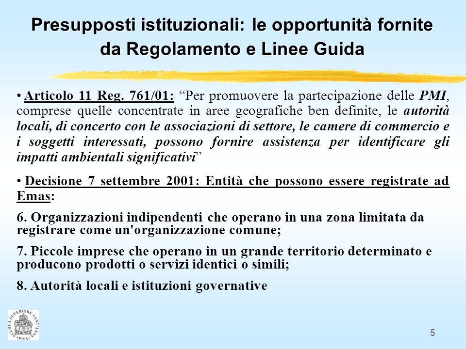 5 Presupposti istituzionali: le opportunità fornite da Regolamento e Linee Guida Articolo 11 Reg.