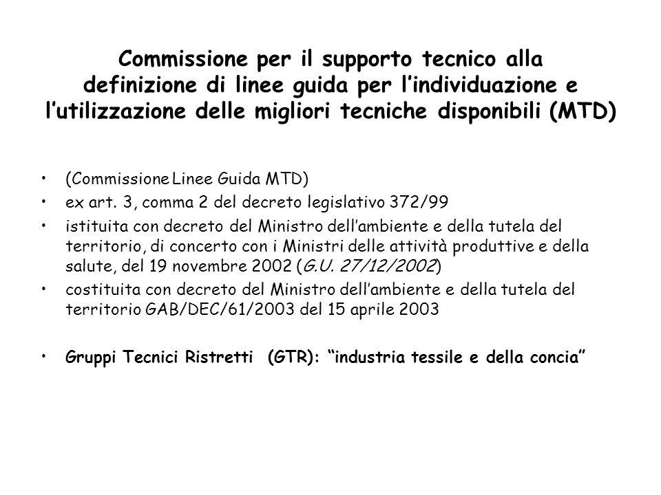 Commissione per il supporto tecnico alla definizione di linee guida per lindividuazione e lutilizzazione delle migliori tecniche disponibili (MTD) (Co