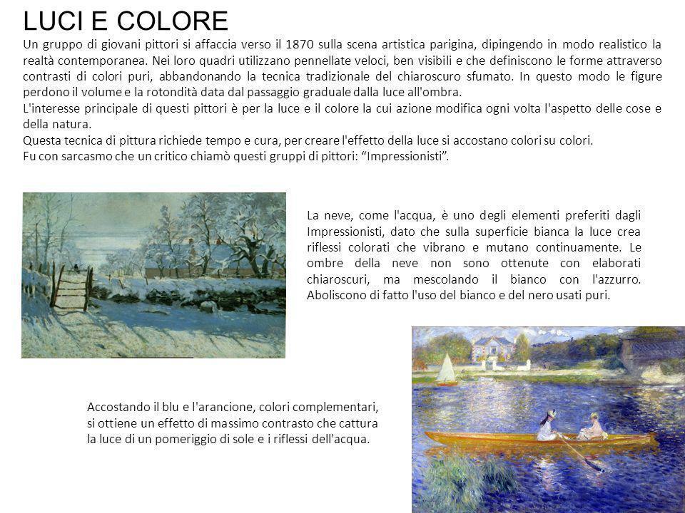 LUCI E COLORE Un gruppo di giovani pittori si affaccia verso il 1870 sulla scena artistica parigina, dipingendo in modo realistico la realtà contemporanea.
