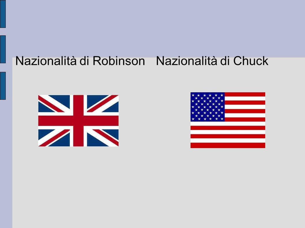 Nazionalità di Robinson Nazionalità di Chuck