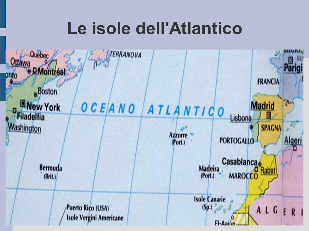 Le isole dell'Atlantico
