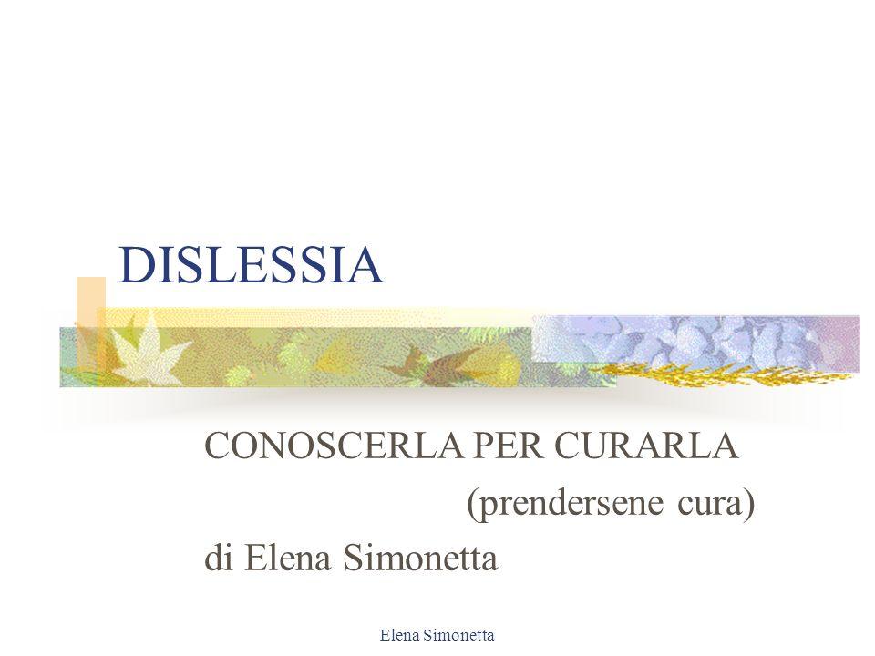 Elena Simonetta Un dislessico legge ………..