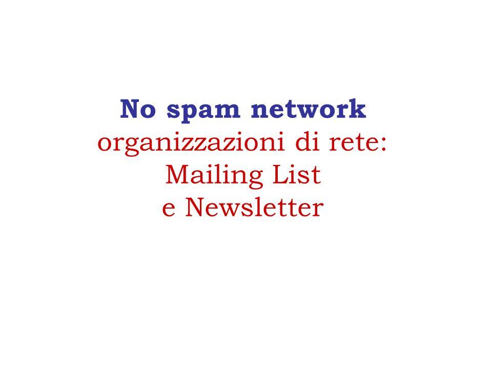 No spam network organizzazioni di rete: Mailing List e Newsletter