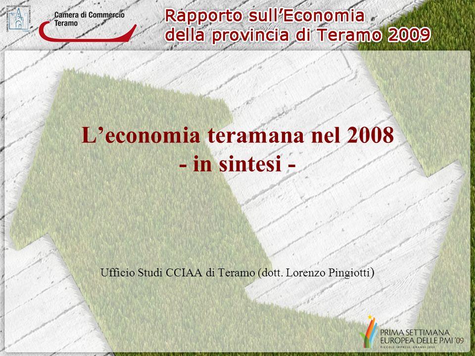 Leconomia teramana nel 2008 - in sintesi - Ufficio Studi CCIAA di Teramo (dott. Lorenzo Pingiotti )