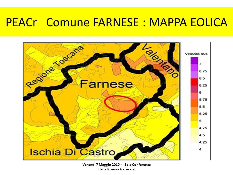 PEACr Comune FARNESE : MAPPA EOLICA Venerdi 7 Maggio 2010 - Sala Conferenze della Riserva Naturale