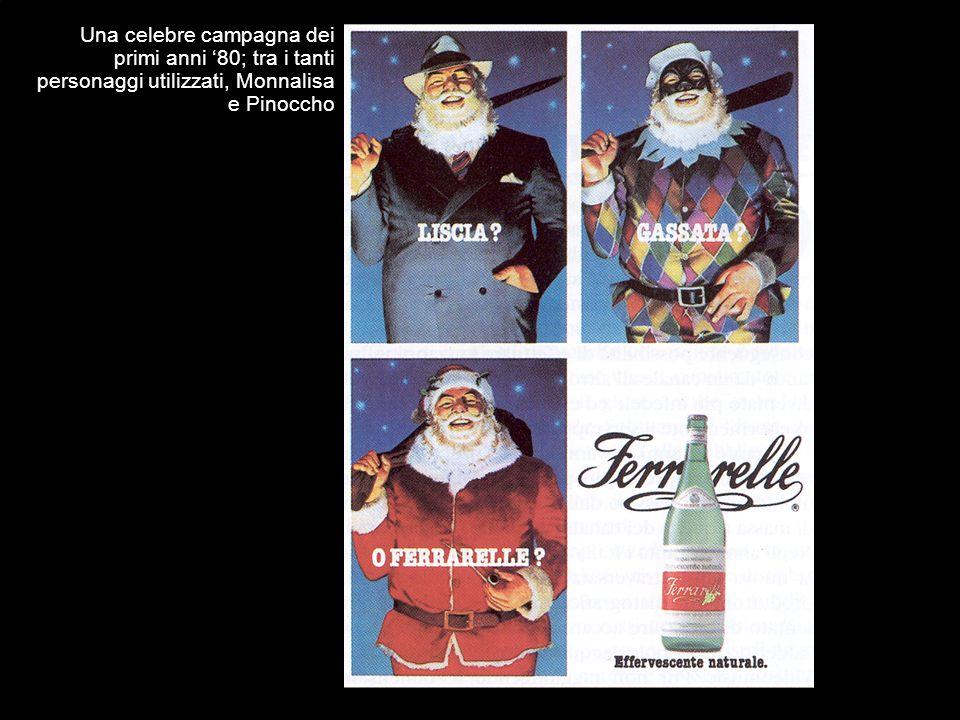 Una celebre campagna dei primi anni 80; tra i tanti personaggi utilizzati, Monnalisa e Pinoccho