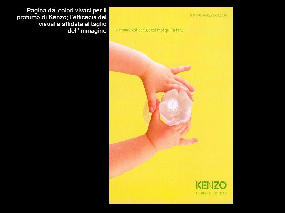 Pagina dai colori vivaci per il profumo di Kenzo; lefficacia del visual è affidata al taglio dellimmagine