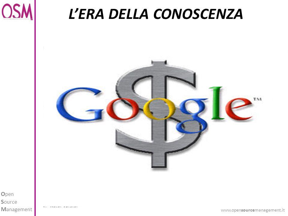 O pen S ource M anagement www.opensourcemanagement.it LERA DELLA CONOSCENZA