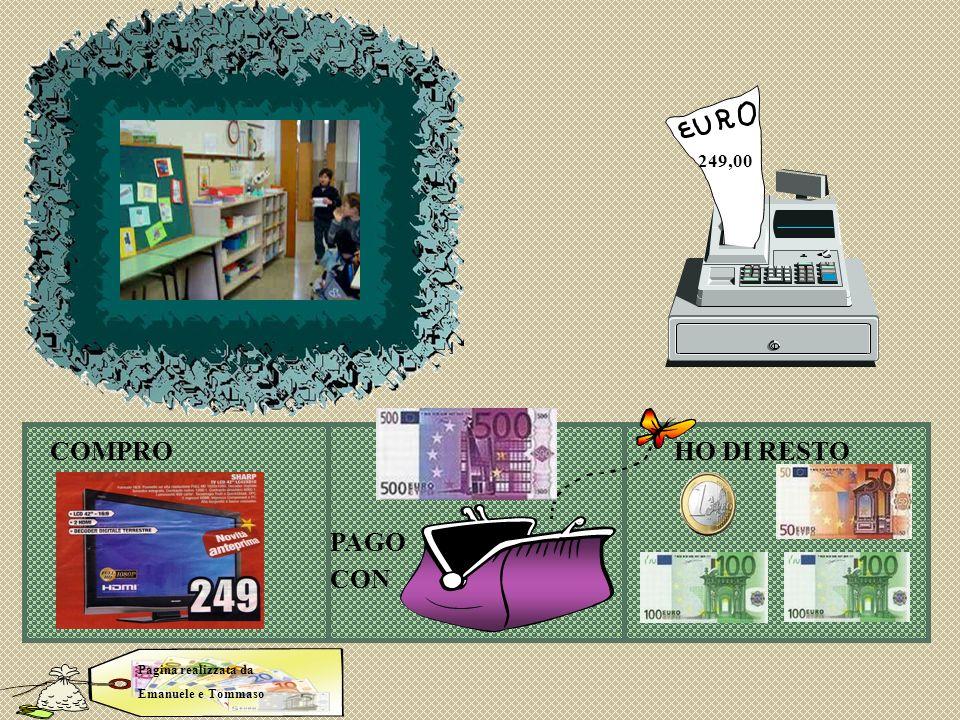 Tommaso ema TV COMPROHO DI RESTO PAGO CON Pagina realizzata da Emanuele e Tommaso 249,00
