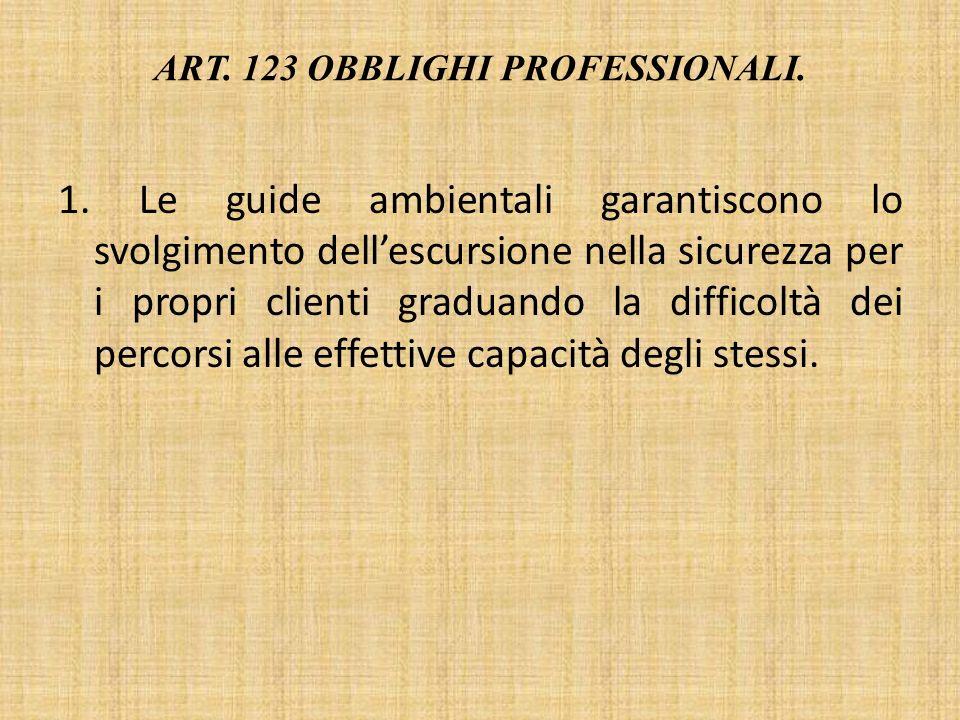 ART.123 OBBLIGHI PROFESSIONALI. 1.
