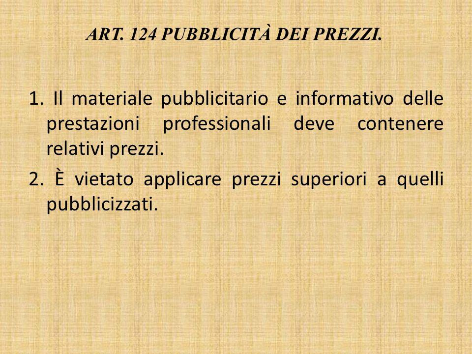 ART.124 PUBBLICITÀ DEI PREZZI. 1.