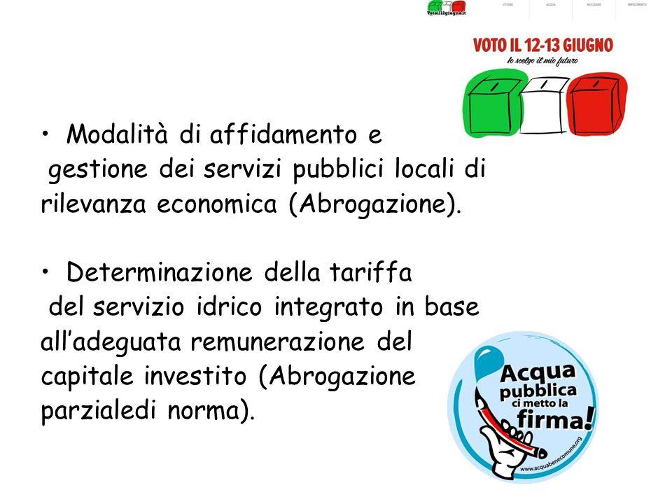 Modalità di affidamento e gestione dei servizi pubblici locali di rilevanza economica (Abrogazione). Determinazione della tariffa del servizio idrico