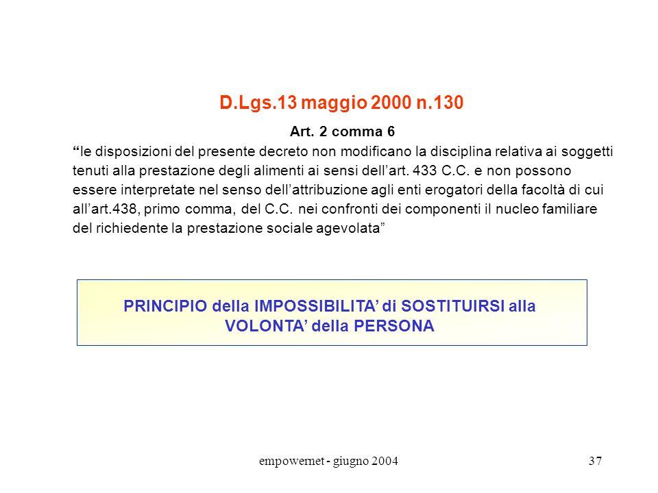 empowernet - giugno 200436 L. 27 dicembre 1997 n.449 - Art. 59 commi da 50 a 52 Al fine di assicurare una maggiore equità del sistema della partecipaz