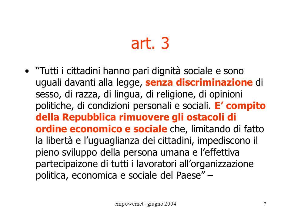 empowernet - giugno 200417 I diritti di partecipazione nel sistema sanitario D.Lgs.502/1992 D.Lgs.502/92 - Titolo IV - partecipazione e tutela dei diritti dei cittadini art.