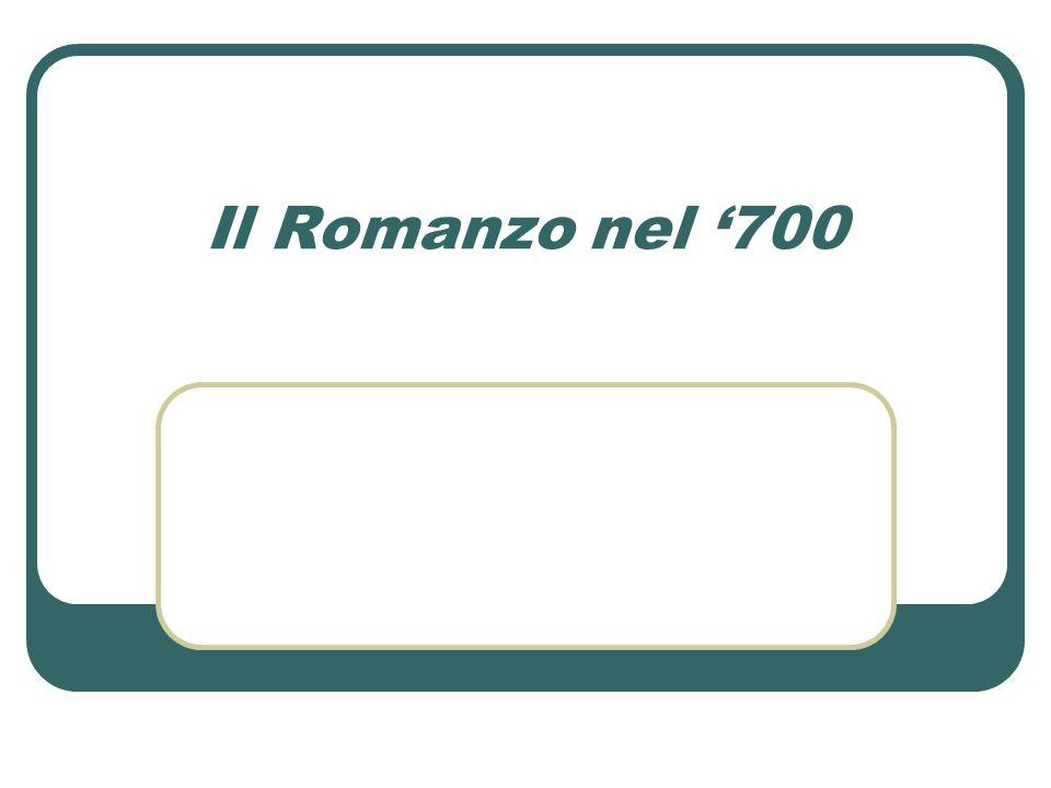 Il Romanzo nel 700