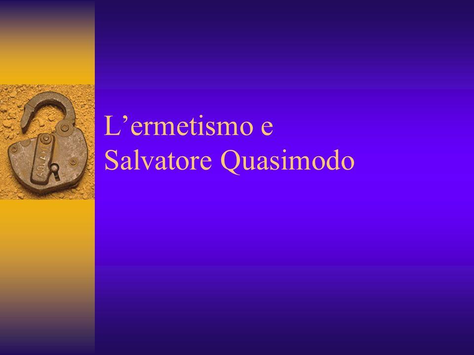 Lermetismo e Salvatore Quasimodo