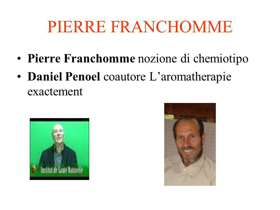 PIERRE FRANCHOMME Pierre Franchomme nozione di chemiotipo Daniel Penoel coautore Laromatherapie exactement