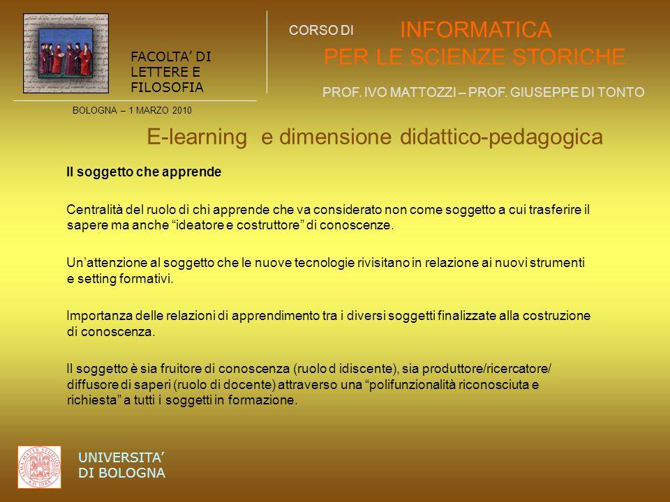 BOLOGNA – 1 MARZO 2010 INFORMATICA PER LE SCIENZE STORICHE PROF. IVO MATTOZZI – PROF. GIUSEPPE DI TONTO FACOLTA DI LETTERE E FILOSOFIA UNIVERSITA DI B