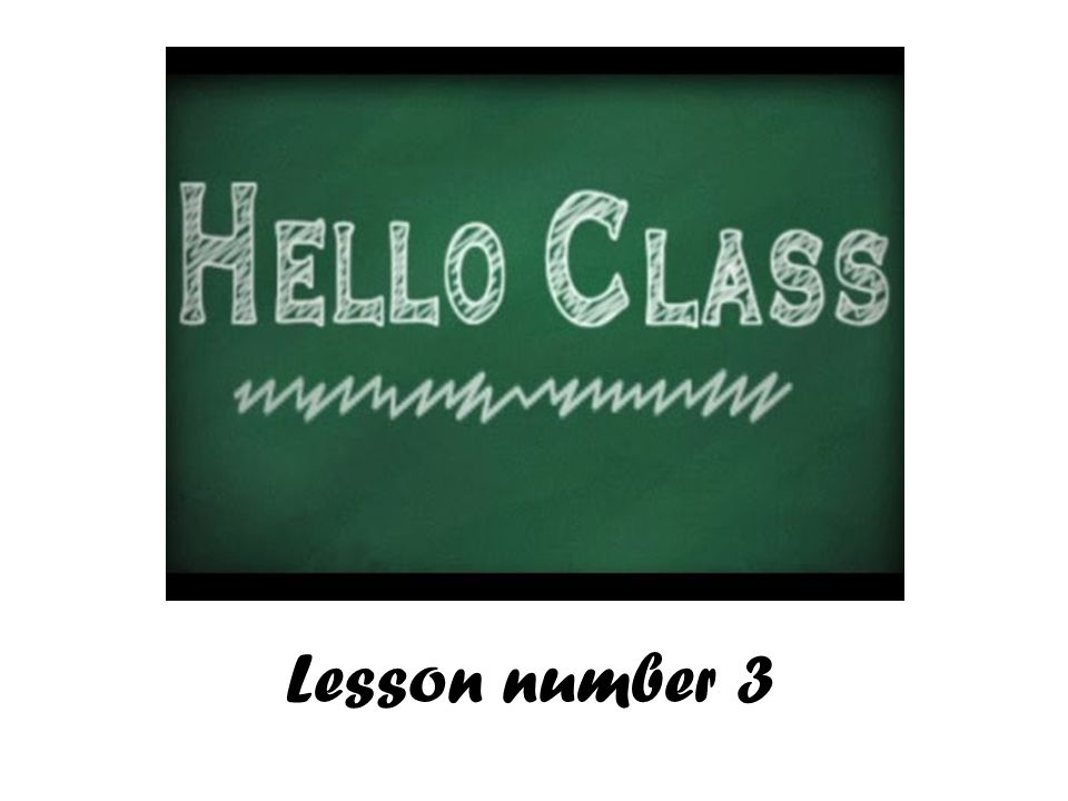 Lesson number 3