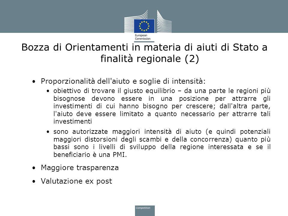 Bozza di Orientamenti in materia di aiuti di Stato a finalità regionale (2) Proporzionalità dell'aiuto e soglie di intensità: obiettivo di trovare il