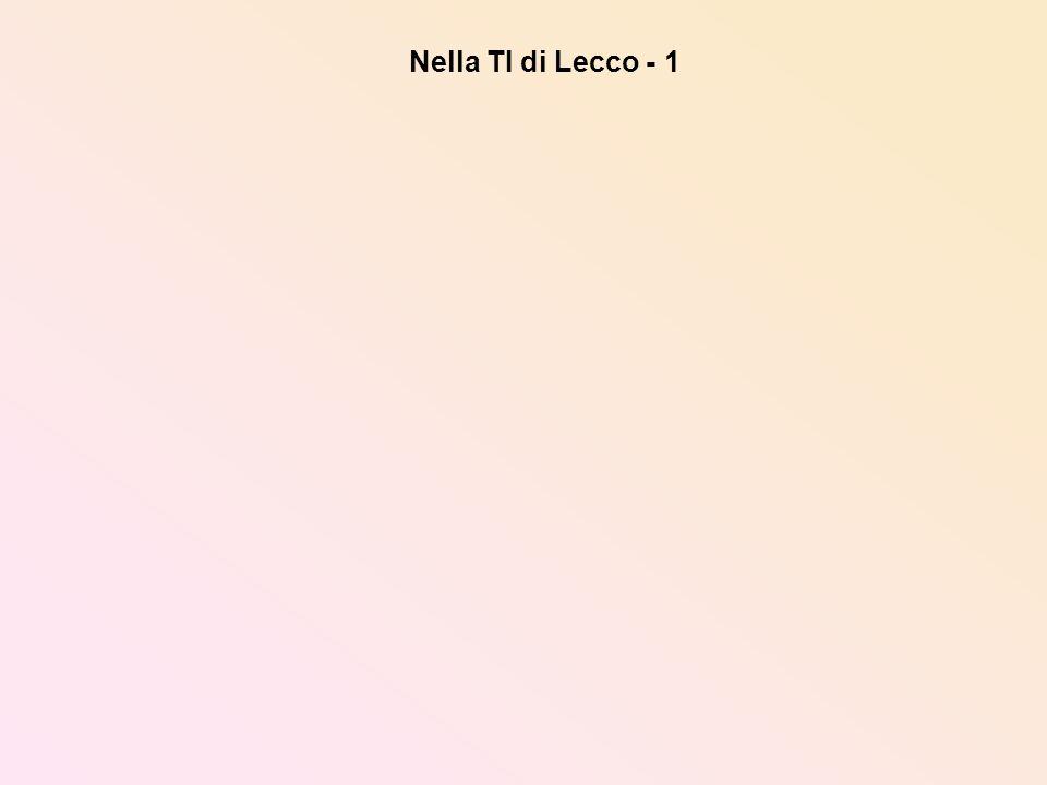 Nella TI di Lecco - 1