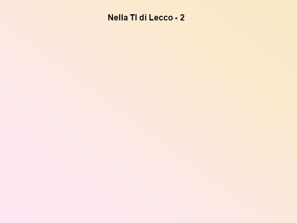 Nella TI di Lecco - 2