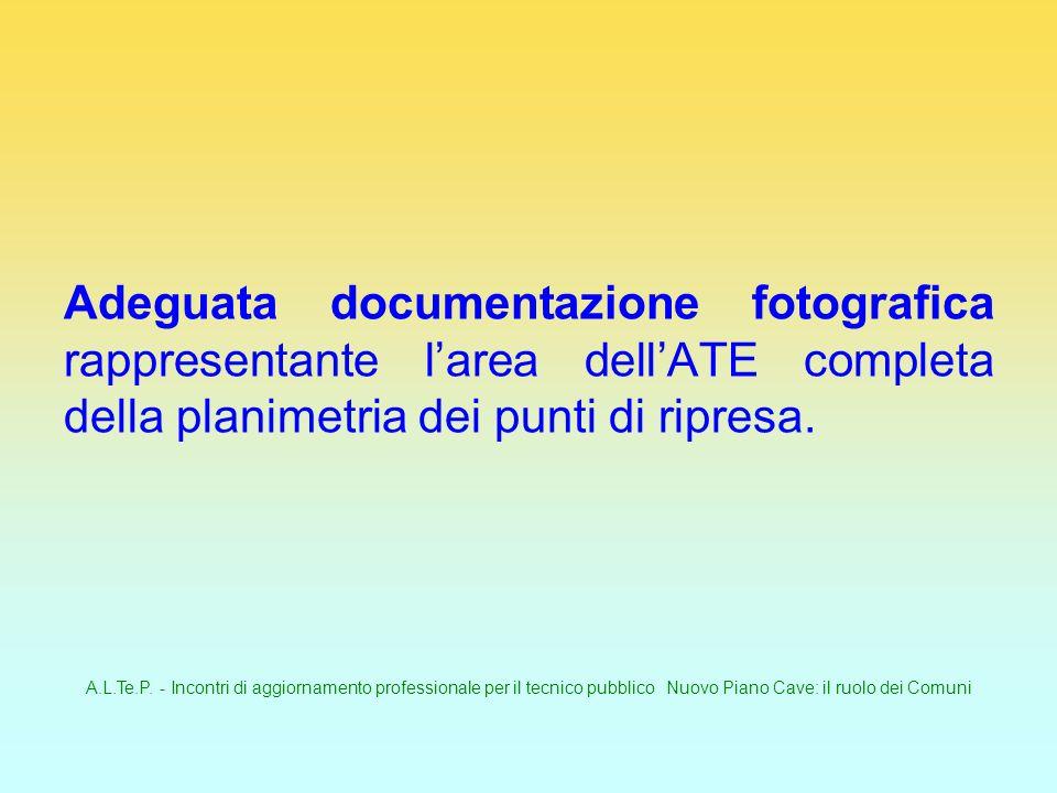 A.L.Te.P. - Incontri di aggiornamento professionale per il tecnico pubblico Nuovo Piano Cave: il ruolo dei Comuni Adeguata documentazione fotografica