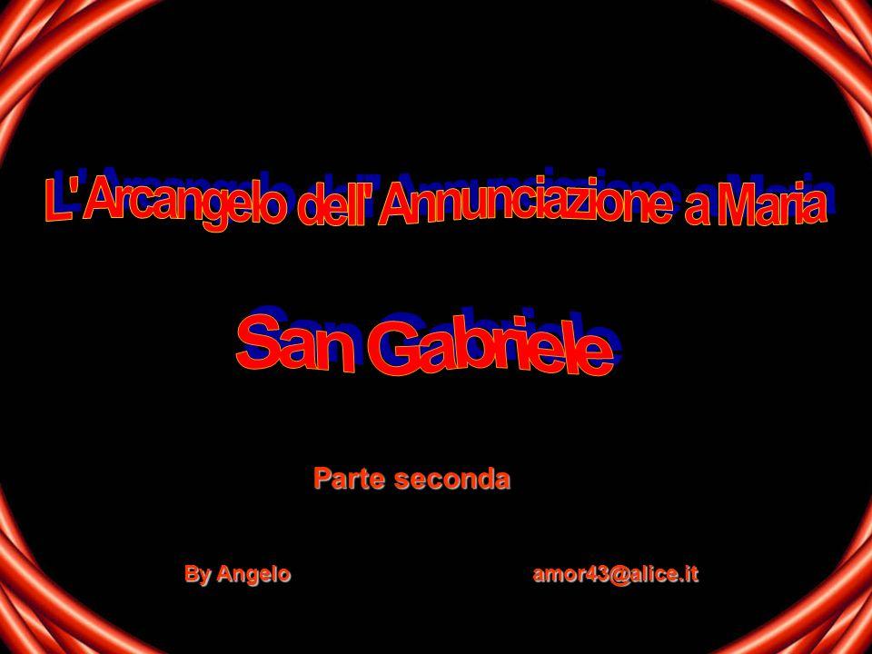 By Angelo amor43@alice.it Parte seconda