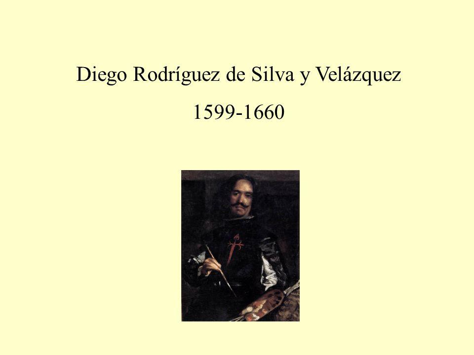Diego Rodríguez de Silva y Velázquez 1599-1660