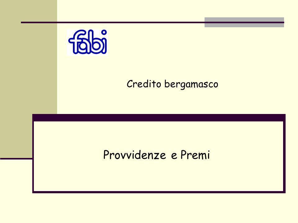 Provvidenze e Premi Credito bergamasco