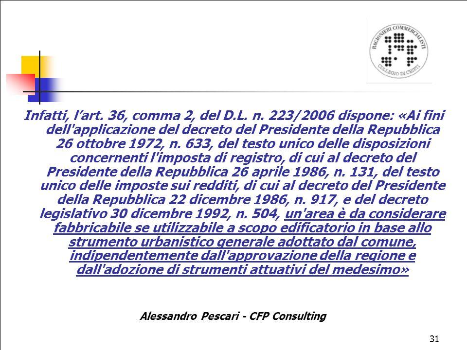 31 Infatti, lart.36, comma 2, del D.L. n.