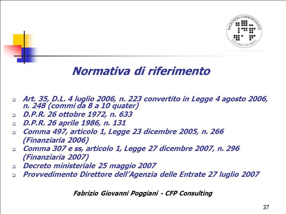 37 Normativa di riferimento Art.35, D.L. 4 luglio 2006, n.