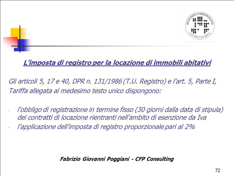 72 Limposta di registro per la locazione di immobili abitativi Gli articoli 5, 17 e 40, DPR n.