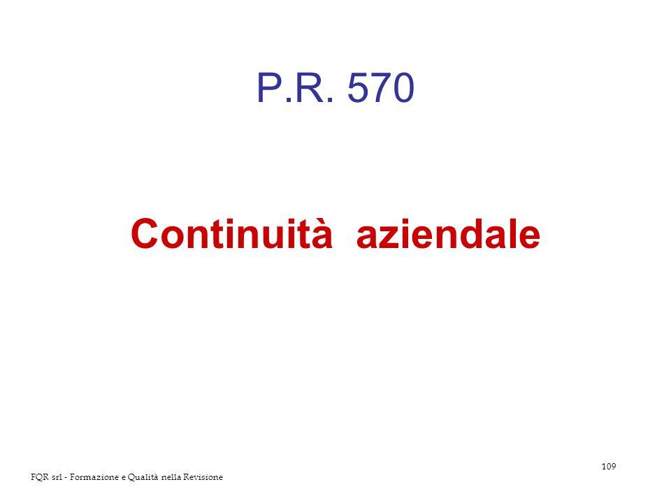 109 FQR srl - Formazione e Qualità nella Revisione P.R. 570 Continuità aziendale