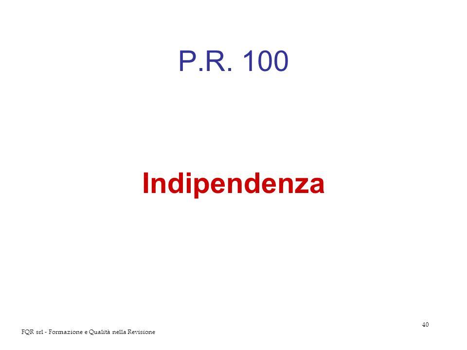 40 FQR srl - Formazione e Qualità nella Revisione P.R. 100 Indipendenza