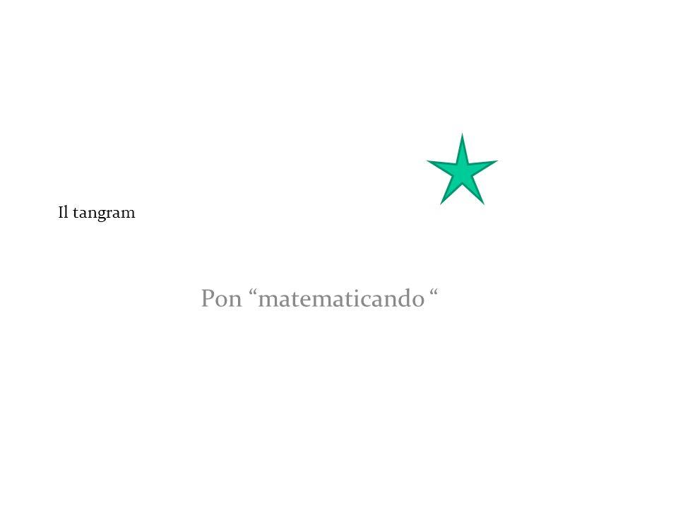 Pon matematicando Il tangram