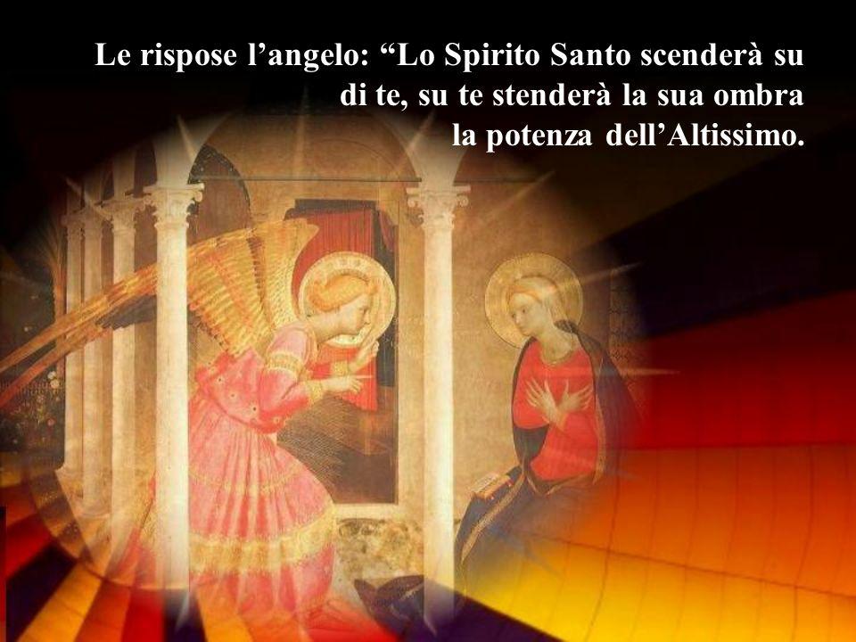 Colui che nascerà sarà dunque santo e chiamato Figlio di Dio.