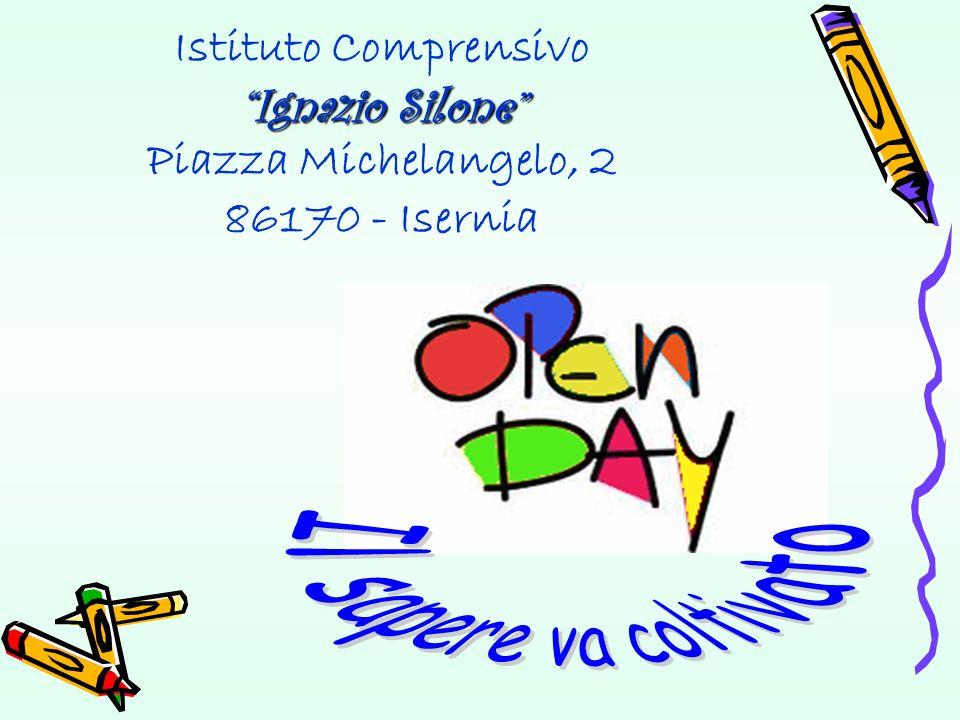 Ignazio Silone Scelta Tempo Scuola Secondaria di Primo Grado Ignazio Silone Orario ordinario Orario ordinario di 30 ore.