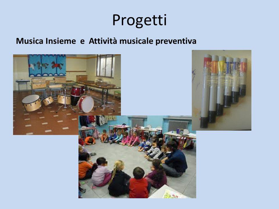 Progetti Musica Insieme e Attività musicale preventiva