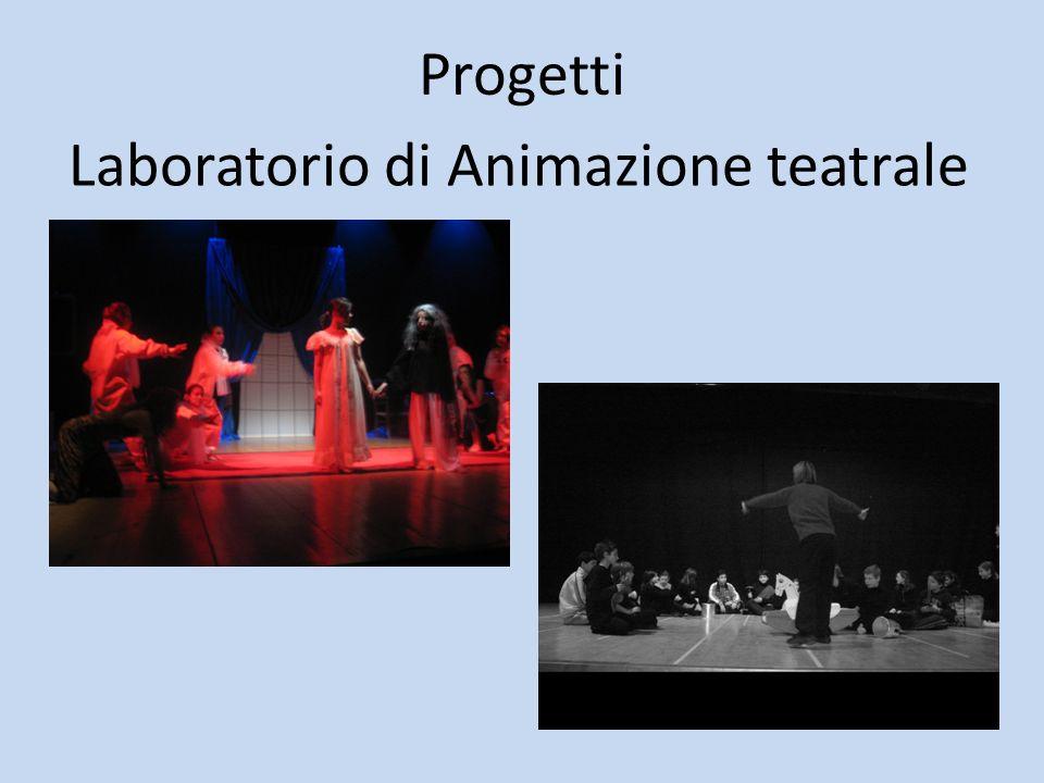 Progetti Laboratorio di Animazione teatrale
