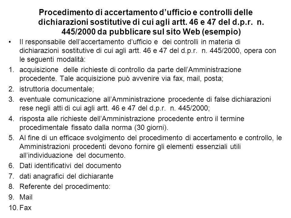 Procedimento di accertamento dufficio e controlli delle dichiarazioni sostitutive di cui agli artt. 46 e 47 del d.p.r. n. 445/2000 da pubblicare sul s
