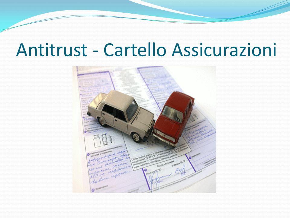 Antitrust - Cartello Assicurazioni