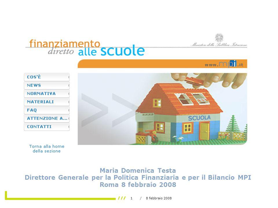 1/ 8 febbraio 2008 PROGRAMMA ANNUALE: Predisposizione alla luce delle nuove modalità di assegnazione delle risorse finanziarie alle istituzioni scolastiche.