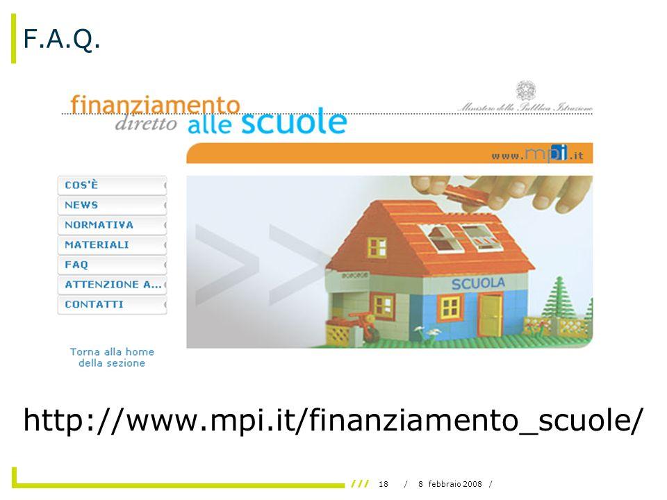 18/ 8 febbraio 2008 / F.A.Q. http://www.mpi.it/finanziamento_scuole/