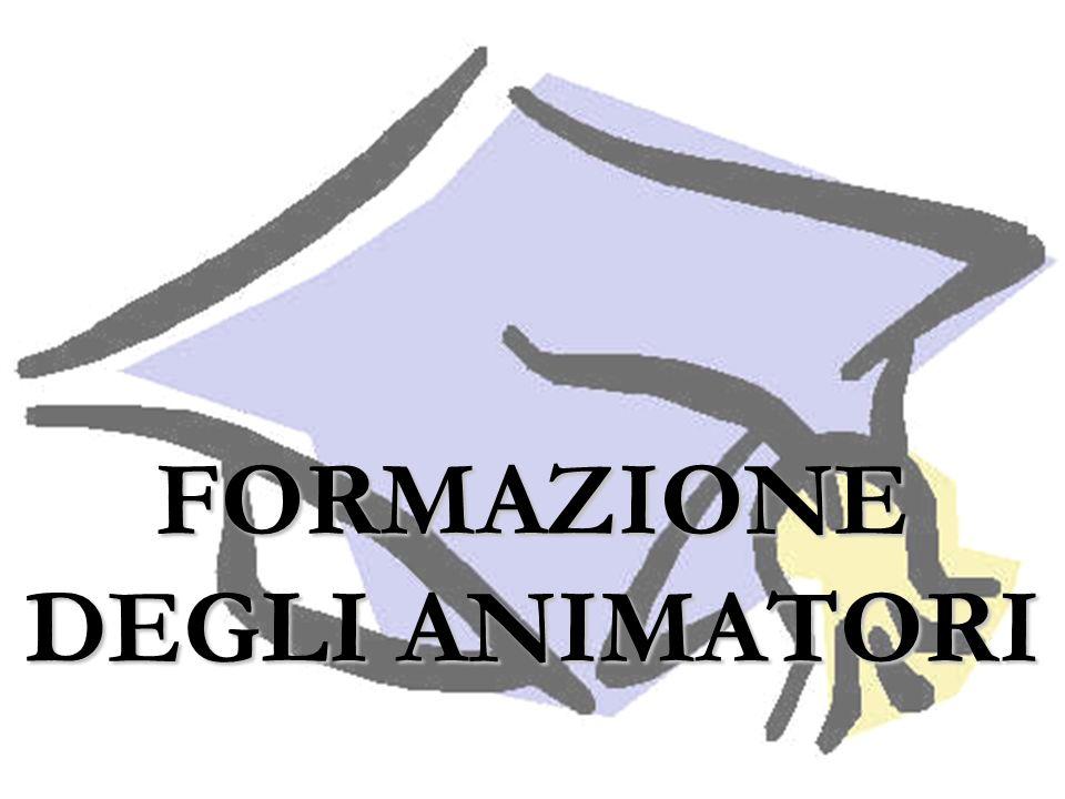 FORMAZIONE DEGLI ANIMATORI