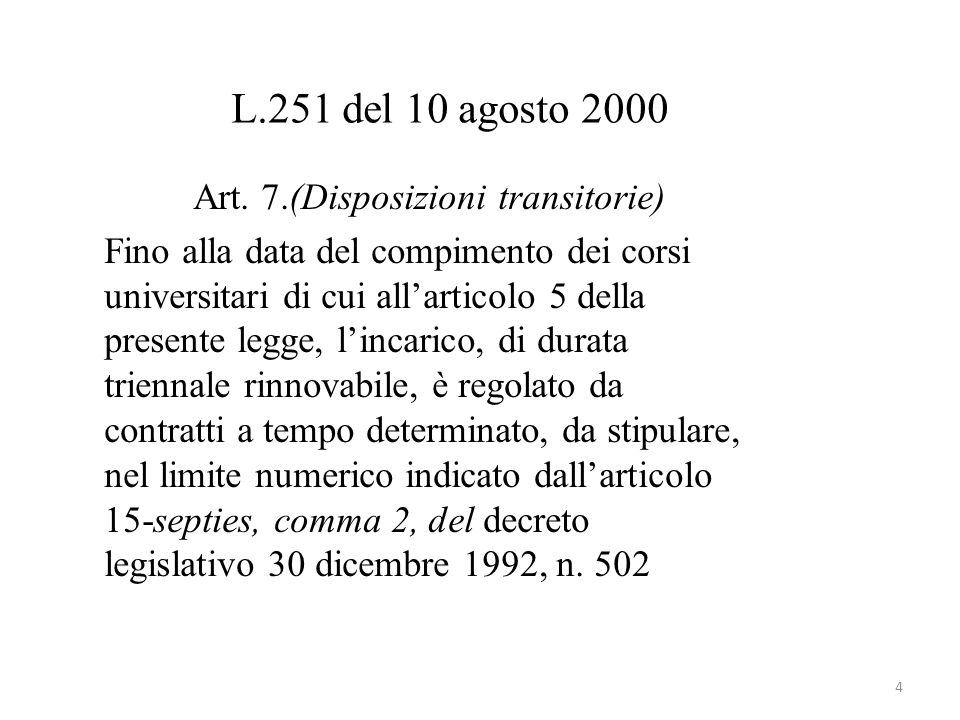 L.251 del 10 agosto 2000 Art.