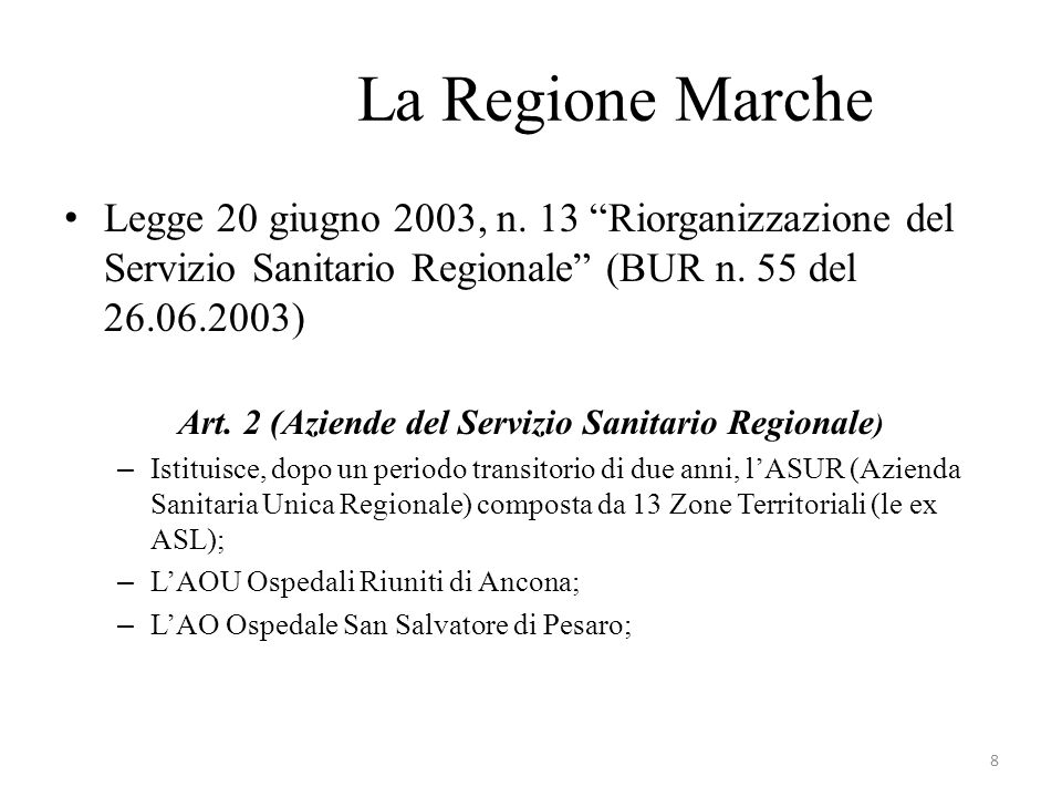 La Regione Marche Legge 20 giugno 2003, n.